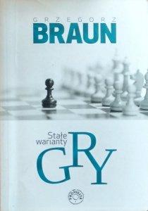 Grzegorz Braun • Stałe warianty gry