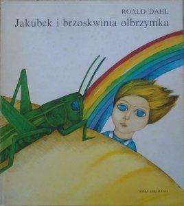 Roald Dahl • Jakubek i brzoskwinia olbrzymka