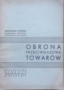 Mieczysław Mysona • Obrona przeciwgazowa towarów [Mieczysława Świerczkowa]
