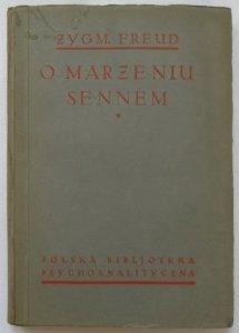Zygmunt Freud • O marzeniu sennem [1923]