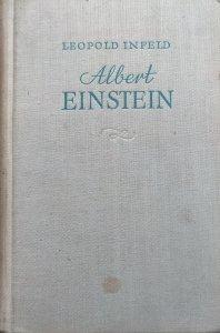 Leopold Infeld • Albert Einstein. Jego dzieło i rola w nauce
