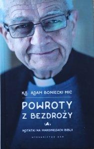 ks. Adam Boniecki • Powroty z bezdroży. Notatki na marginesach Biblii