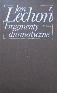 Jan Lechoń • Fragmenty dramatyczne