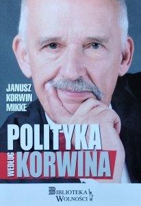 Janusz Korwin-Mikke • Polityka według Korwina