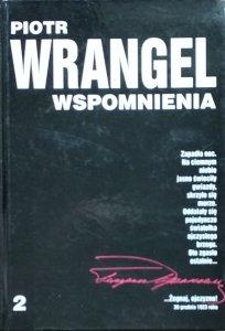 Piotr Wrangel • Wspomnienia. Tom 2