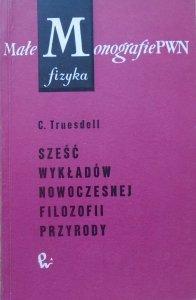 C. Truesdell • Sześć wykładów nowoczesnej filozofii przyrody
