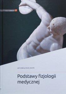 red. Jolanta Jaworek • Podstawy fizjologii medycznej