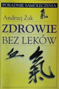 Andrzej Żak  • Zdrowie bez leków