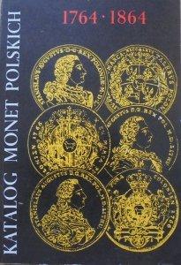 Katalog monet polskich 1764-1864 [numizmatyka]