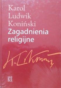 Karol Ludwik Koniński • Zagadnienia religijne