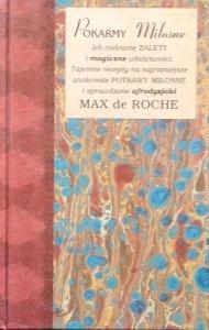 Max de Roche • Pokarmy miłosne