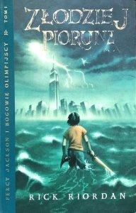 Riordan Rick • Złodziej Pioruna. Percy Jackson i bogowie olimpijscy