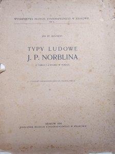 Jan St. Bystroń • Typy ludowe J.P. Norblina