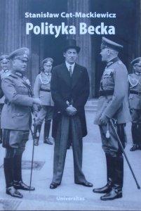 Stanisław Cat-Mackiewicz • Polityka Becka
