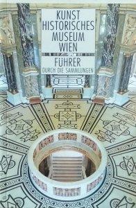 Kunst Historisches Museum Wien • Fuhrer Durch die Sammlungen