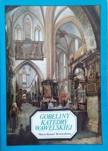 Maria Hennel-Bernasikowa • Gobeliny katedry wawelskiej