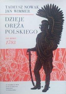Tadeusz Nowak, Jan Wimmer • Dzieje oręża polskiego do roku 1793