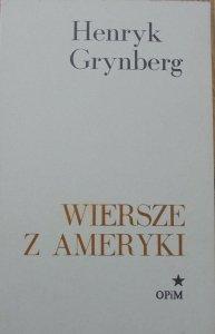 Henryk Grynberg • Wiersze z Ameryki [OPiM]