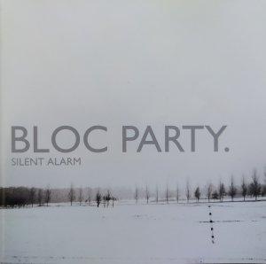 Bloc Party • Silent Alarm • CD+DVD