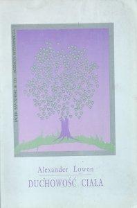Alexander Lowen • Duchowość ciała