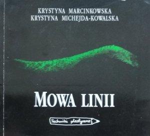 Krystyna Marcinkowska • Mowa linii