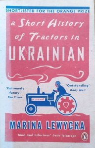 Marina Lewycka • A Short History of Tractors in Ukrainian