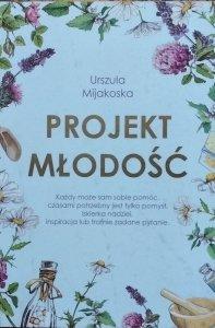 Urszula Mijakoska • Projekt młodość