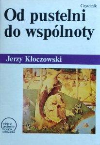 Jerzy Kłoczowski • Od pustelni do wspólnoty. Grupy zakonne w wielkich religiach świata