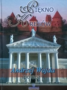 Jakub Czarnowski • Piękno Kresów