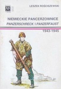Leszek Rościszewski • Niemieckie pancerzownice Panzerschreck i Panzerfaust