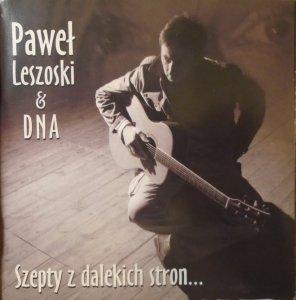 Paweł Leszoski & DNA • Szepty z dalekich stron... • CD