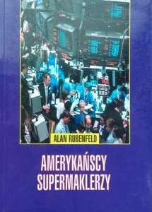 Alan Rubenfeld • Amerykańscy supermaklerzy
