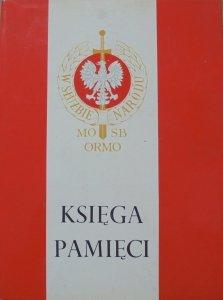 Księga pamięci poległych funkcjonariuszy SB, MO, ORMO