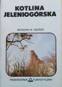 Bohdan W. Szarek • Kotlina Jeleniogórska. Przewodnik turystyczny