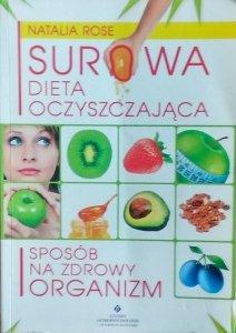 Natalia Rose • Surowa dieta oczyszczająca