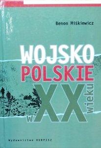 Benon Miśkiewicz • Wojsko polskie w XX wieku