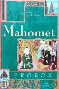 Gabriel Mandel Khan • Mahomet. Prorok