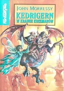John Morressy • Kedrigern w krainie koszmarów