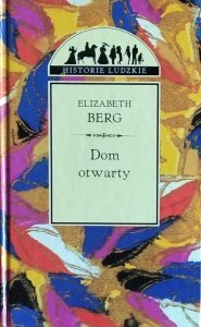 Elizabeth Berg • Dom otwarty