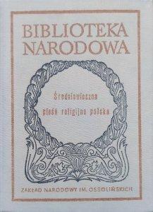 opr. Mirosław Korolko • Średniowieczna pieśń religijna polska