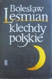 Bolesław Leśmian • Klechdy polskie [Władysław Brykczyński]
