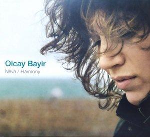 Olcay Bayir • Neva / Harmony • CD