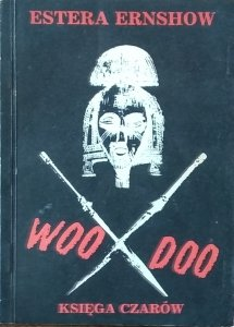 Estera Ernshow • Woo Doo. Księga czarów