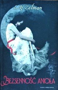 Lidia Helena Zelman • Bezsenność anioła