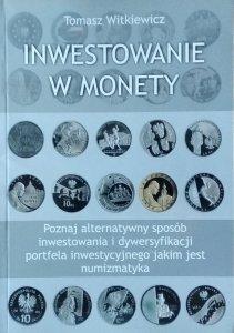 Tomasz Witkiewicz • Inwestowanie w monety