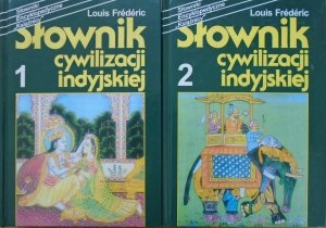 Louis Frederic • Słownik cywilizacji indyjskiej [komplet]