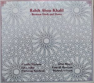 Rabih Abou-Khalil • Between Dusk and Dawn • CD