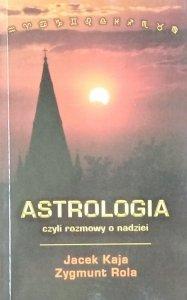 Jacek Kaja • Astrologia czyli rozmowy o nadziei