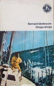Bernard Moitessier • Długa droga. Samotnie między niebem i morzem