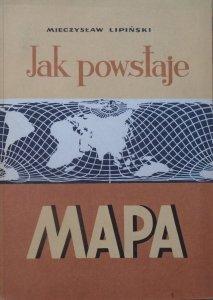 Mieczysław Lipiński • Jak powstaje mapa. Geodezja dla wszystkich